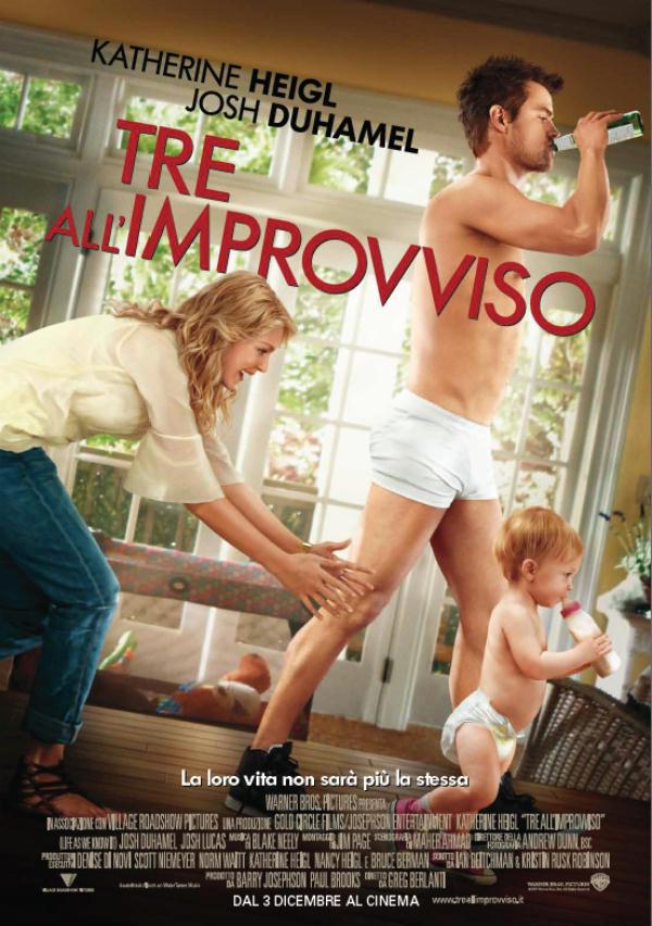 Tre all'improvviso - Film 2010