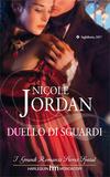 Duello di Sguardi di Nicole Jordan