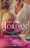 Fascino segreto di Nicole Jordan