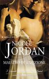 Maestro di Seduzione di Nicole Jordan