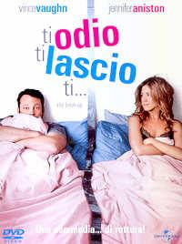 Ti odio, Ti lascio, Ti... - Film 2006
