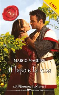 Il lupo e la rosa - Margo Maguire