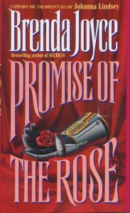 Promise of the Rose di Brenda Joyce