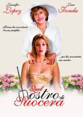 Quel mostro di suocera - Film 2005