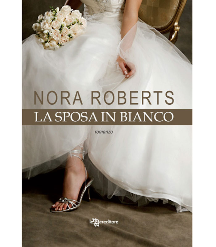 Serie The Bride Quartet - Nora Roberts