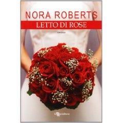 Letto di Rose – Nora Roberts