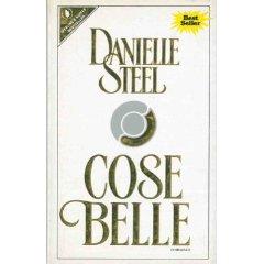 Cose belle – Danielle Steel