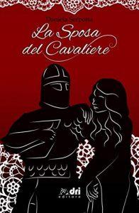 La Sposa del Cavaliere di Daniela Serpotta